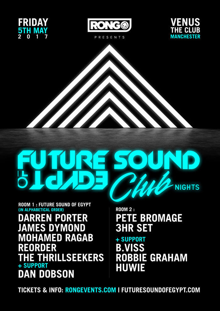 RONG Events presents Future Sound of Egypt Club Nights at Venus, Manchester, UK on 5th of May 2017
