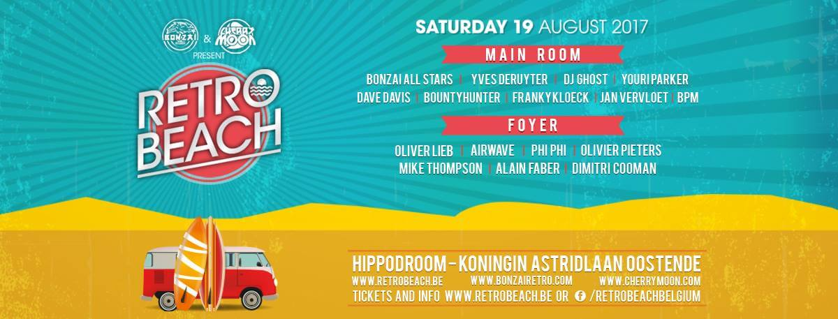 Bonzai and Cherry Moon presents Retro Beach at Hippodroom, Koningin Astridlaan Oostende, Belgium on 19th of August 2017 banner