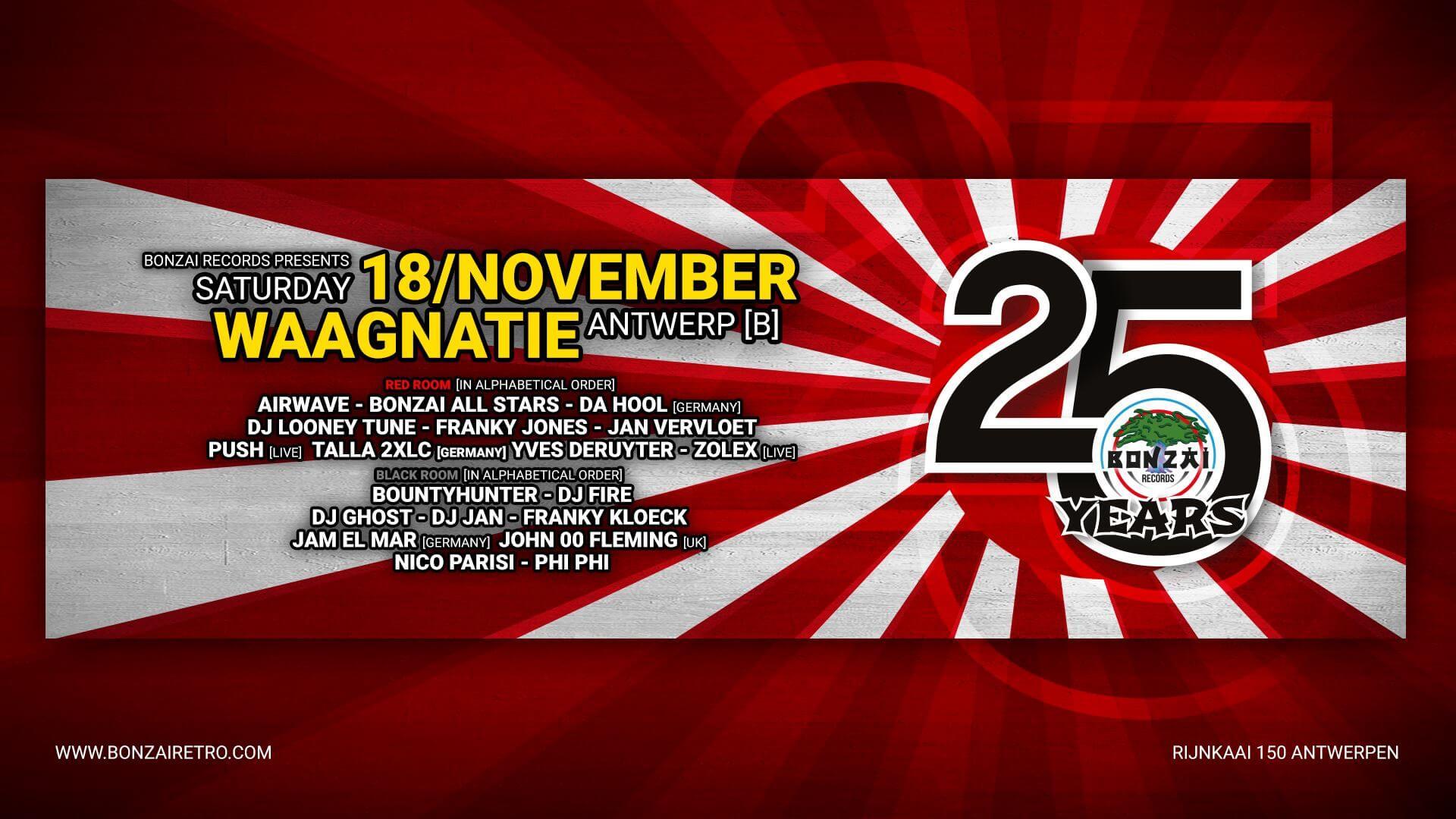 Bonzai Records presents 25 Years Bonzai at Bonzai Retro, Waagnatie, Antwerp, Belgium on 18th of November 2017 banner