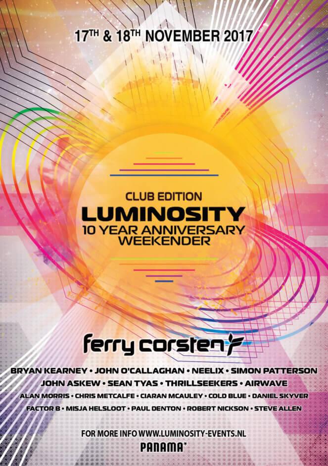 Luminosity Events presents Luminosity 10 Year Anniversary Weekender at Panama Club, Amsterdam, Netherlands on 17th and 18th of November 2017