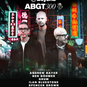 Above and Beyond presents Group Therapy 300 in Hong Kong, Asia on 29th of September 2018