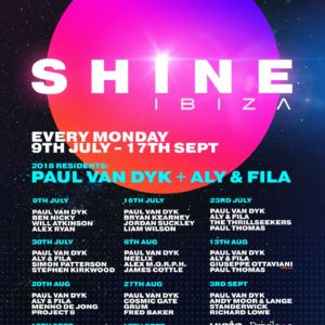 Paul van Dyk plus Aly and Fyla presents SHINE at Privilege, Ibiza from 9th of July 2018 to 17th of September 2018 poster