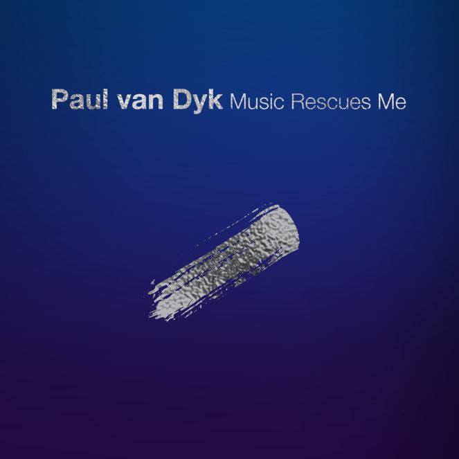 Paul van Dyk presents Music Rescues Me on Vandit Records