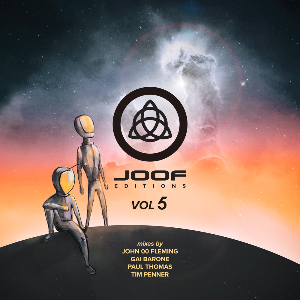 Various Artists presents JOOF Editions volume 5 mixed by John 00 Fleming, Gai Barone, Paul Thomas and Tim Penner on JOOF Recordings