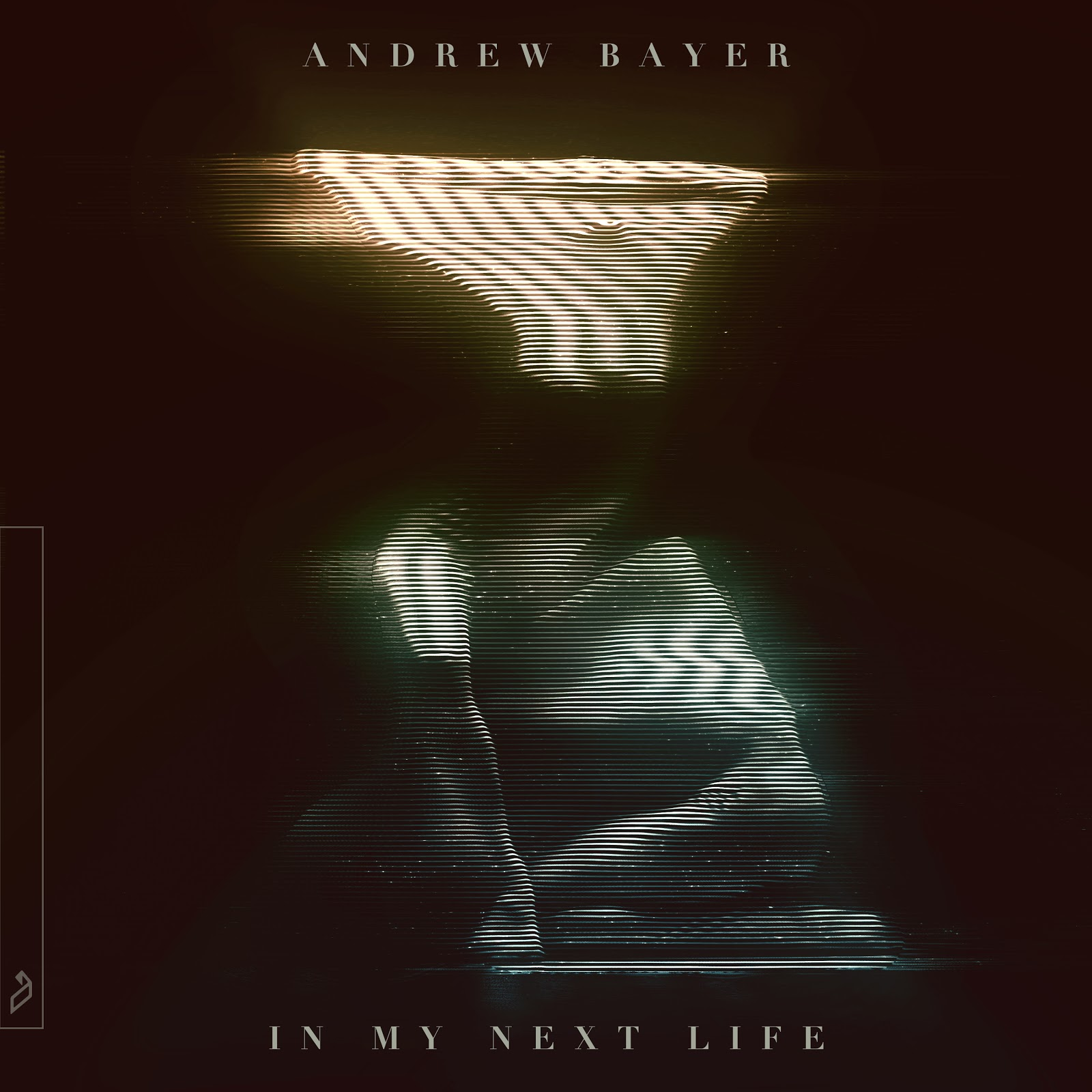 Andrew Bayer presents In My Next Life on Anjunabeats
